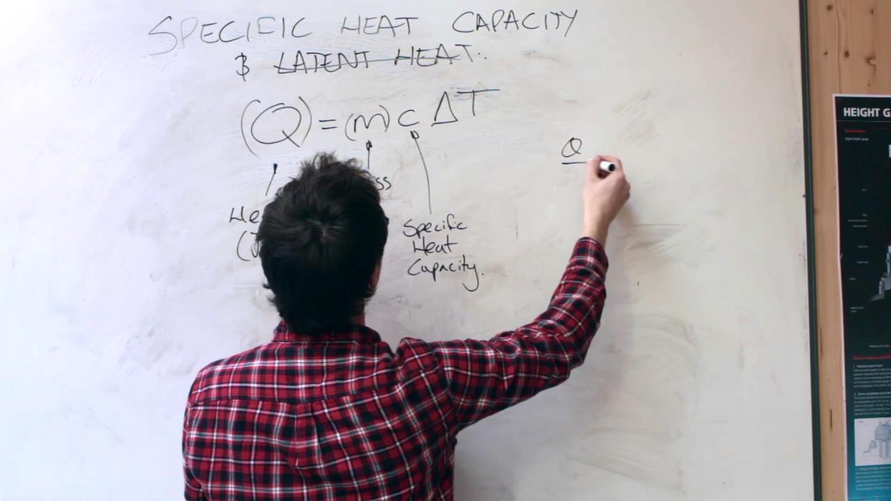 Specific Heat Capacity & Latent Heat - Engineering Theory