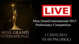 Miss Grand International 2013 - Preliminary Competition