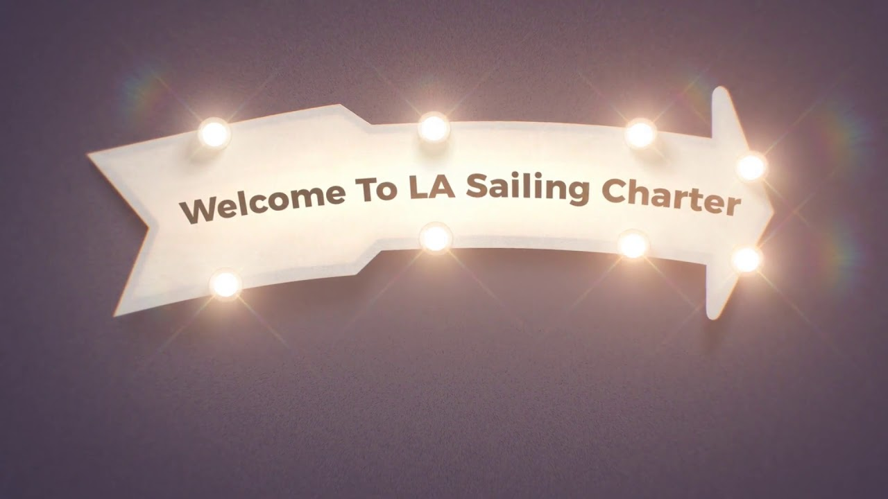 LA Sailing Charter : Renting A Yacht in Los Angeles (424-259-3231)