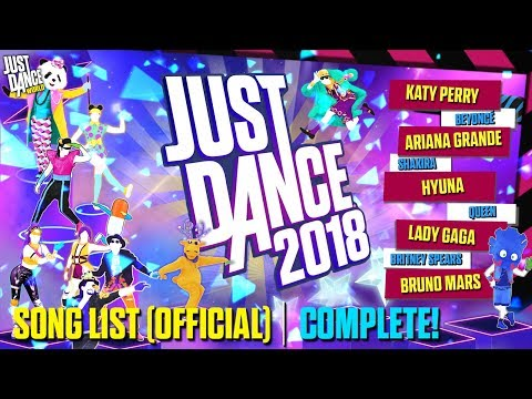 Just Dance 2018 | Song List (OFFICIAL) |...