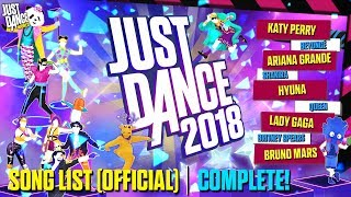 Just Dance 2018 | Song List (OFFICIAL) | Complete!