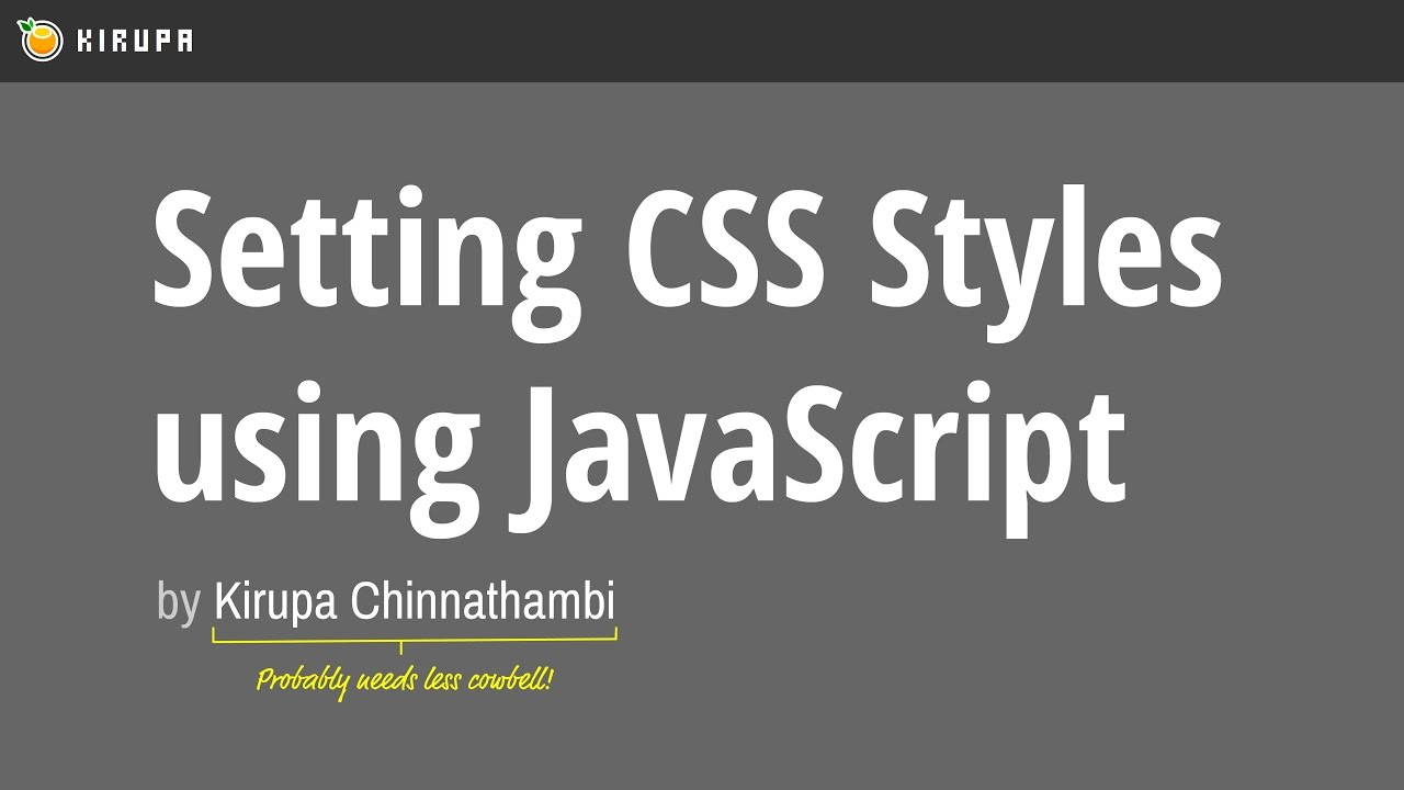 Setting CSS Styles using JavaScript | KIRUPA