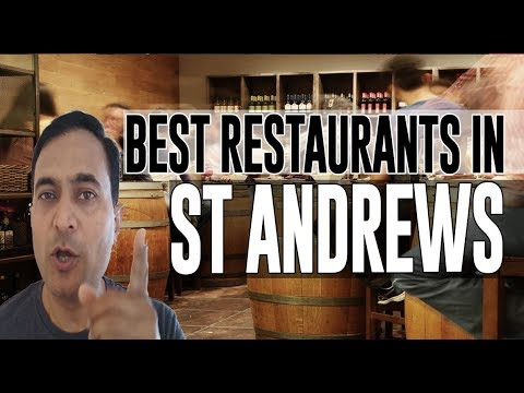Best Restaurants And Places To Eat In St Andrews, United Kingdom UK