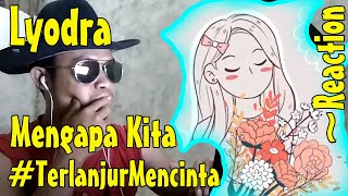 Download lagu Lyodra - Mengapa Kita #TerlanjurMencinta (Official Lyric Video) ~Amiegost Reaction