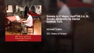 Sonata in C Major, HedT.99.3.4, III. Rondo allegretto by Daniel Gottlob Türk