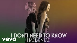 Maddie & Tae - I Don't Need To Know (Official Audio Vevo)