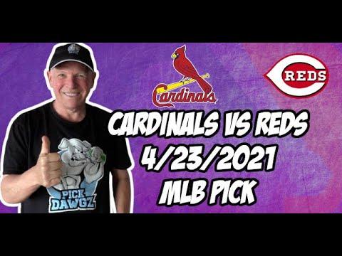 St. Louis Cardinals vs Cincinnati Reds 4/23/21 MLB Pick and Prediction MLB Tips Betting Pick