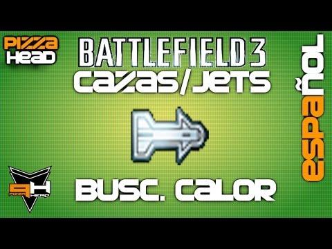 Guía BF3: Jets #2: Buscadores de Calor [ Tutorial ] [ PizzaHead ] Cazas a Reacción