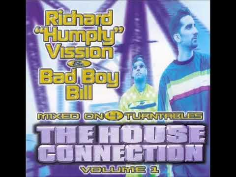 Richard Humpty Vission & Bad Boy Bill The House Connection Vol 1