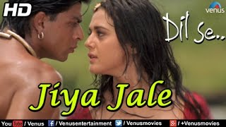Gambar cover Jiya Jale (HD) Full Video Song | Dil Se | Shahrukh Khan, Preeti Zinta | Lata Mangeshkar