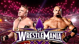 WWE Wrestlemania 30 Brock Lesnar vs. Goldberg Promo