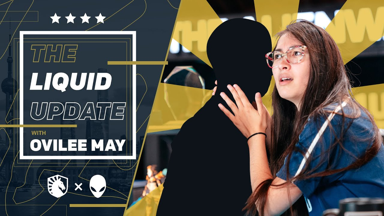 OVILEE AND HER SECRET QUARANTINE LOVER    The Liquid Update with Ovilee May - Worlds 2020 - E2
