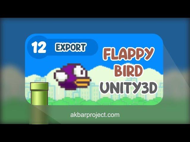 Tutorial Membuat Game Flappy Bird Dengan Unity (Part 12) - Export dan Testing di Android