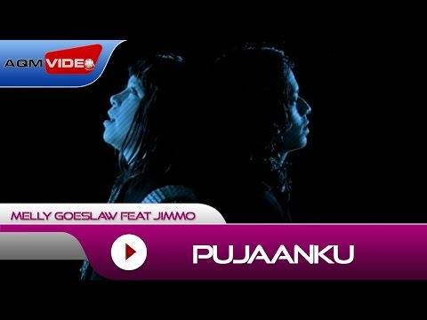 Melly Goeslaw feat Jimmo - Pujaanku (OST. Eiffel...I'm in Love)|