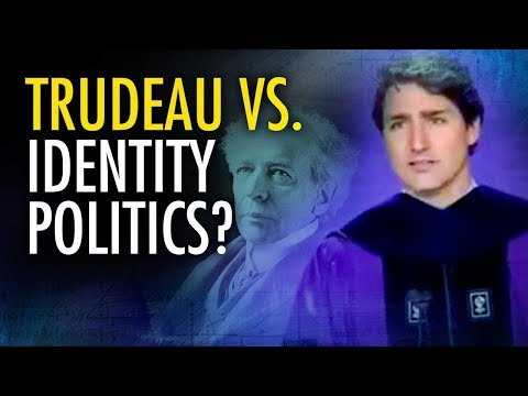 Justin Trudeau Bashes Identity Politics | Campus Unmasked