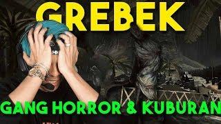 GREBEK KUBURAN & GANG HOROR GAME