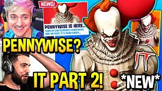 "STREAMERS REACT TO *NEW* ""PENNYWISE CLOWN"" *EVENT/LTM* & SKIN IN FORTNITE! (IT CHAPTER 2!) *SCARY!*"