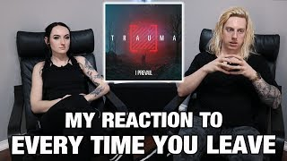 Metal Drummer Reacts: Every Time You Leave by I Prevail