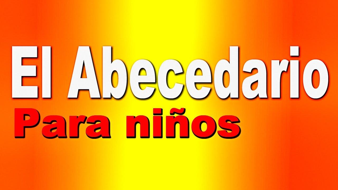 El Abecedario Espanol Videos Educativos Para Ninos Divertido