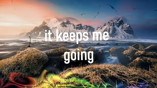 Marin Hoxha & Harley Bird - Keeps Me Going [Lyrics video]