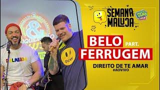 FM O Dia - Belo Part. Ferrugem - Direito de te Amar