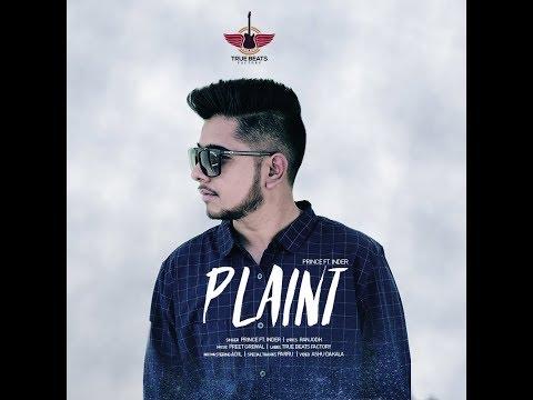 Plaint ( Full Video ) | Prince Ft. Inder | Ranjodh | Latest Punjabi Song 2018 | True Beats Factory