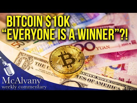"Bitcoin $10k ""Everyone Is A Winner""?! 