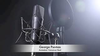 Animation Voiceover Reel_George Psomas_(audio only)