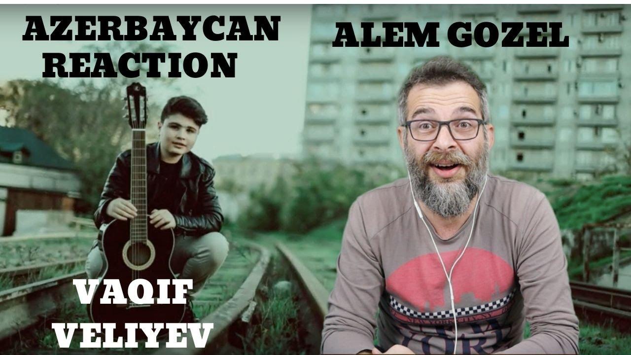 Vaqif Veliyev Azerbaycan O ses çocuklardan reaction Alem gozel