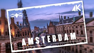 Flying over Amsterdam   Cinematic aerial film in 4K
