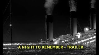A Night To Remember Trailer