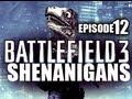 Battlefield 3 Shenanigans - «EPISODE 12» BF3 Funny Moments