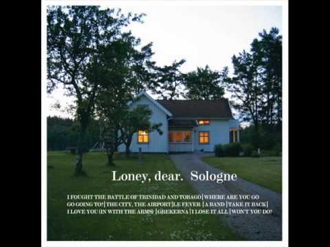 Loney, dear - I Love You ( In With The Arms)