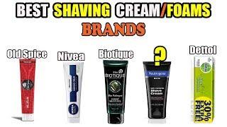 10 Best Shaving Cream/Foams Brands In India