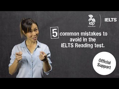 Five common mistakes to avoid in the IELTS Reading test