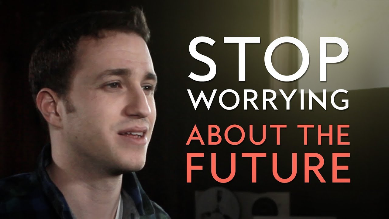 Stop Worrying About the Future - Short Sermon