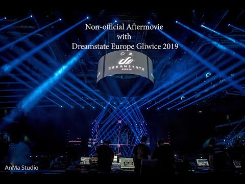 Aftermovie With Dreamstate Europe Gliwice 2019