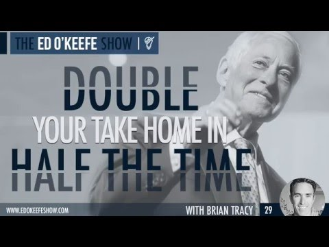 Double Your Take Home in Half The Time | Brian Tracy
