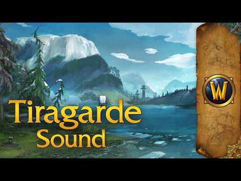 World Of Warcraft - Music & Ambience - Tiragarde Sound