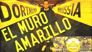 ¡¡EL MURO AMARILLO DEL BORUSSIA DORTMUND!! BESTIALIDAD | Vlog 101