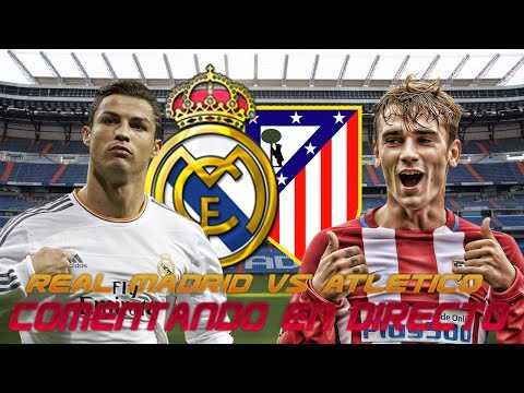 Comentando en VIVO | REAL MADRID vs ATLETICO DE MADRID | LaLiga Santander
