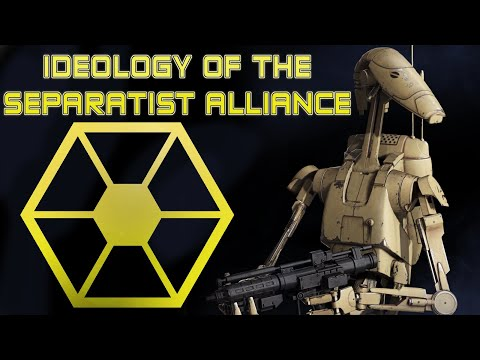 Separatist Alliance Ideology: Star Wars Lore