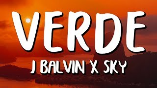 J Balvin, Sky - Verde (Letra/Lyrics)