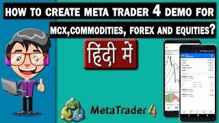 كيفية إنشاء ميتا تريدر 4 التجريبي MCX والسلع والعملات الأجنبية والأسهم ||الهندية/الأوردية|| Windows