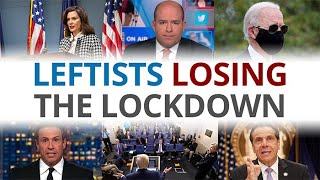 The Vortex — Leftists Losing the Lockdown