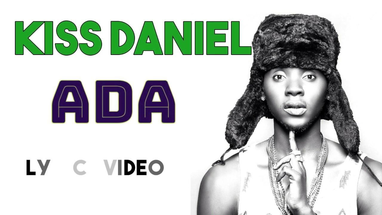 Download Kiss Daniel - Ada (Official Lyrics Video)