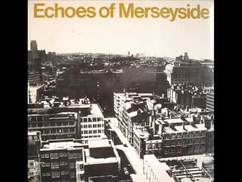 Echoes Of Merseyside | Liverpool Words and Music | Side Two