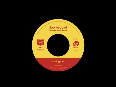 """Sophie Lloyd featuring Dames Brown 'Calling Out' (7"""" Edit)"""