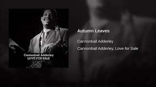 Autumn Leaves/Cannonball Adderley/