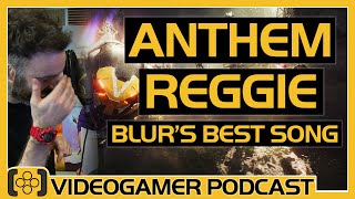 Anthem Review, Cheers Reggie Fils-Aime, Blur's Best Song - VideoGamer Podcast